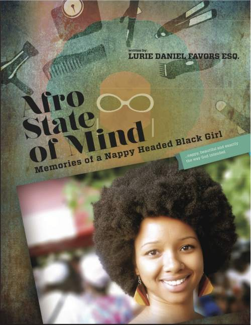 Afro State of Mind, Memories of a Nappy Headed Black Girl